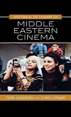 Historical-Dictionary-of-Middle-Eastern-Cinema-Historical-Dictionaries-of-Literature-and-the-Arts-