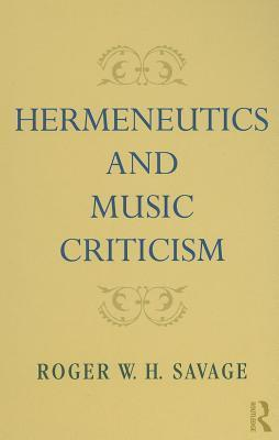 Book cover Hermeneutics and Music Criticism