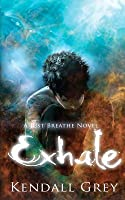 Exhale (Just Breathe, #2)