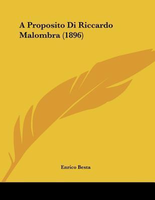 A Proposito Di Riccardo Malombra (1896)