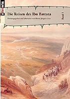 Die Reisen Des Ibn Battuta Bd. 1