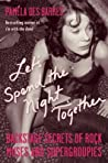 Let's Spend the Night Together by Pamela Des Barres