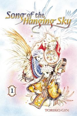 Song of the Hanging Sky, Volume 1