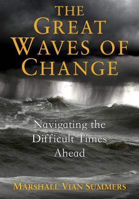 The Great Waves of Change: Navigating the Difficult Times Ahead