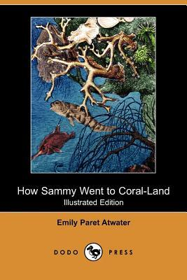 How Sammy Went to Coral-Land