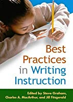 Best Practices in Writing Instruction