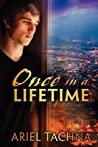 Once in a Lifetime by Ariel Tachna