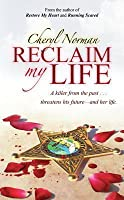 Reclaim My Life: Book Two in the Mustang Sally Series
