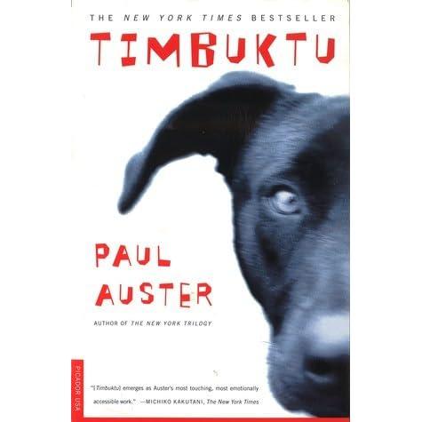 Read Timbuktu By Paul Auster