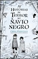 As Histórias do Terror do Navio Negro