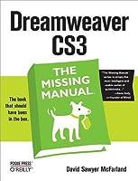 Dreamweaver Cs3: The Missing Manual: The Missing Manual