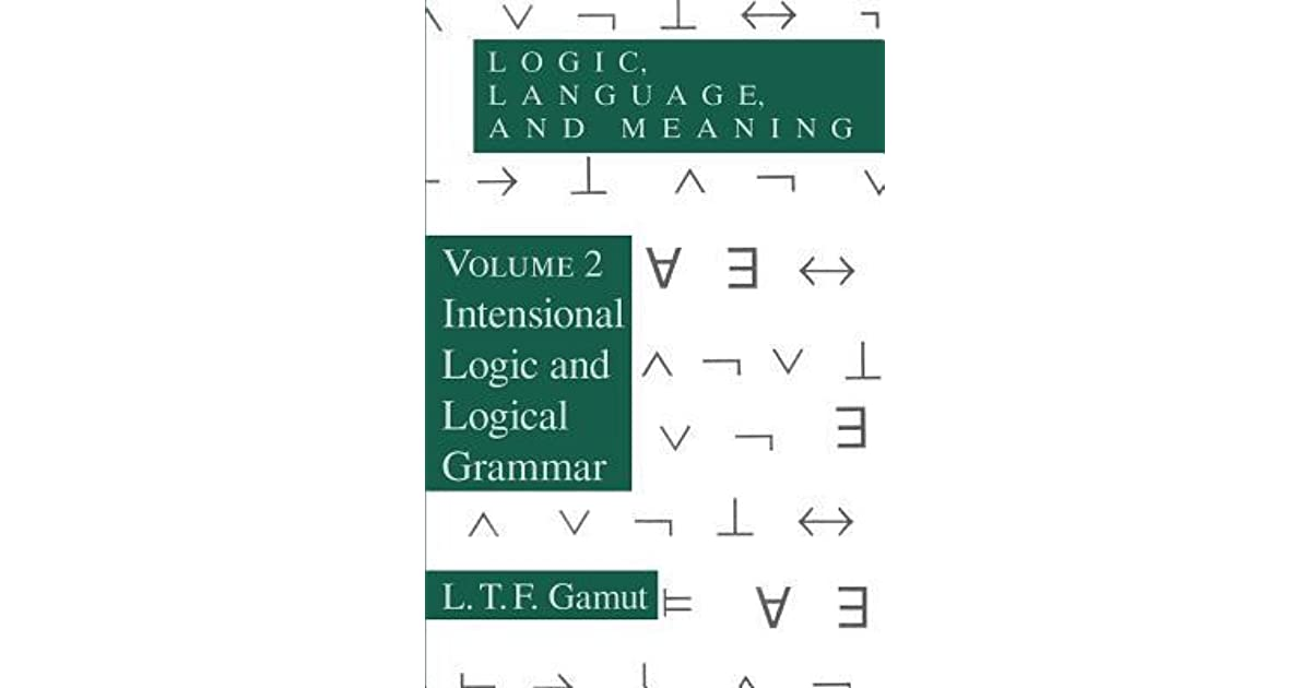 Logic Language And Meaning Volume 2 Intensional Logic And