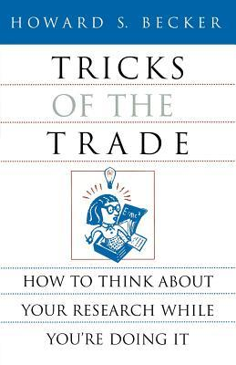 Tricks of the Trade by Howard S. Becker