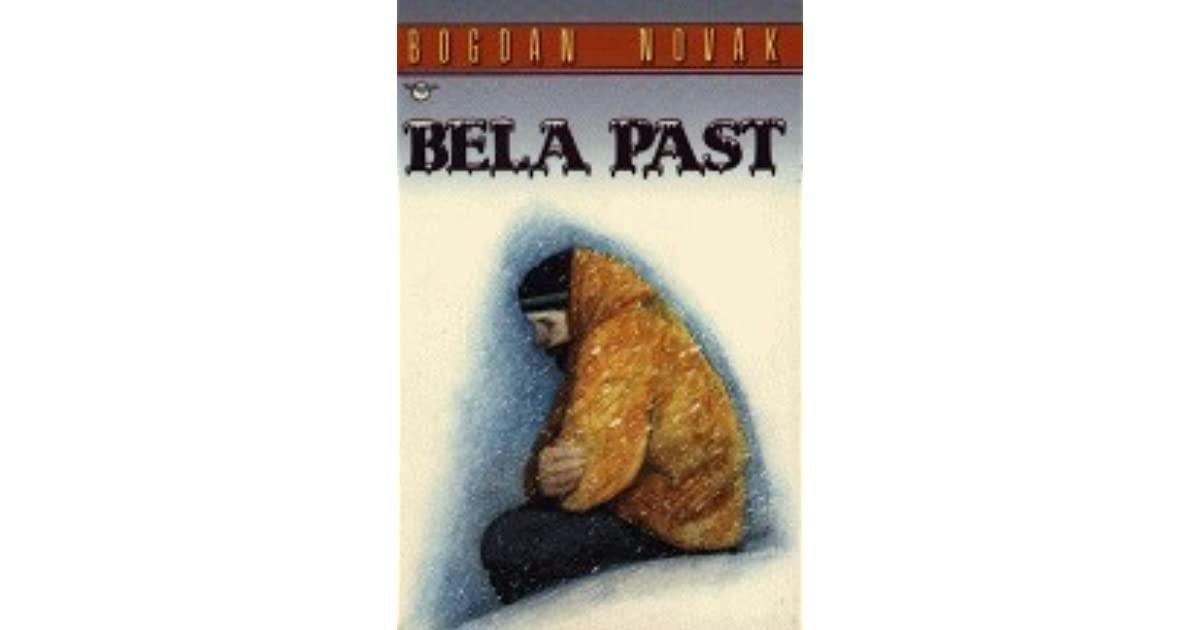 Bela past (Zvesti prijatelji, #4) by Bogdan Novak