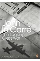 The Looking Glass War (George Smiley #4)