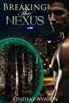 Breaking the Nexus by Lindsay Avalon