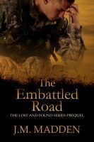 The Embattled Road (Lost and Found, #0.5)