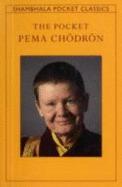 The Pocket Pema Chodron by Pema Chödrön
