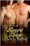 Bayou Loup by Lynn Lorenz