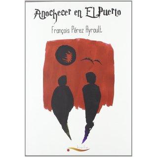Reseña del libro Anochecer en el puerto, de François Pérez Ayrault