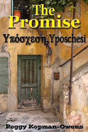 The Promise: Yposchesi (The Apricot Tree House Mystery #1)