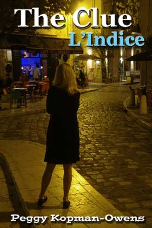 The Clue - L' Indice  (The Apricot Tree House Mystery Series, #4)