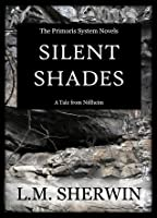 Silent Shades (A Primoris System Novel // A Tale from Niflheim: #2)