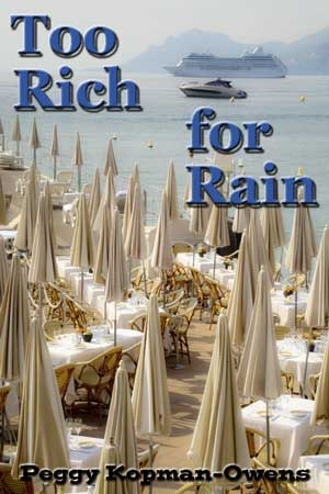 Too Rich For Rain (The Apricot Tree House Mystery Series, #5)