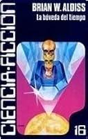 La bóveda del tiempo (Caralt ciencia ficción #16)