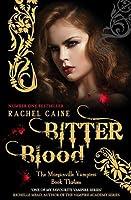 Bitter Blood (The Morganville Vampires #13)