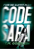 Code Sara (Cold Fury, #1)