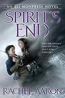 Spirit's End (The Legend of Eli Monpress, #5)