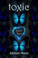 Toxic Part Two (Celestra, #7.5)