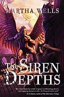 The Siren Depths (The Books of the Raksura, #3)
