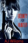 Bounty for Hunter by A.J. Wiliams