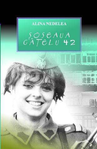 Şoseaua Căţelu 42 by Alina Nedelea