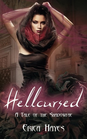 Hellcursed (The Shadowfae Chronicles, #0.5)  by  Erica Hayes