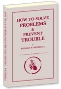 How To Solve Problems And Prevent Trouble