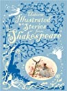 Usborne Illustrated Stories from Shakespeare by William Shakespeare