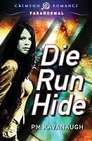 Die Run Hide (Anika Washington #1)