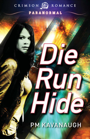 Die Run Hide (Anika Washington #1)