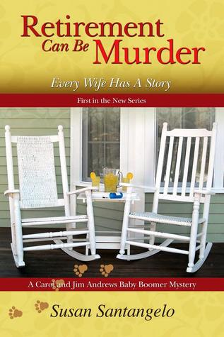 Retirement Can Be Murder (Baby Boomer Mystery, #1)