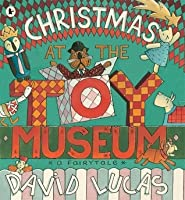 Christmas at the Toy Museum. David Lucas