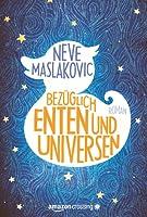 Bezüglich Enten und Universen: Roman
