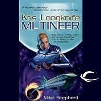 Mutineer (Kris Longknife #1)