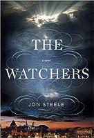 The Watchers (The Angelus Trilogy, #1) by Jon Steele