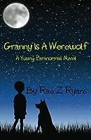 Granny is a Werewolf