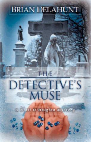 The Detective's Muse: A Niall O'Huiginn Mystery