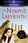 The Nymph's Labyrinth (Nymph #1)