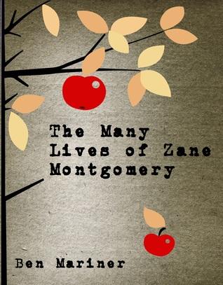 The Many Lives of Zane Montgomery
